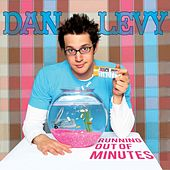 Running Out Of Minutes de Dan Levy