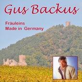 Fräuleins Made in Germany by Gus Backus