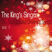 The Most Beautiful Christmas Songs, Vol. 1 by King's Singers