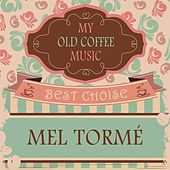 My Old Coffee Music von Mel Tormè
