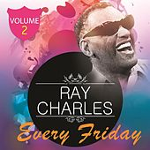 Every Friday Vol. 2 by Ray Charles