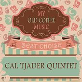 My Old Coffee Music by Cal Tjader