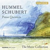 Hummel & Schubert: Piano Quintets by The Music Collection
