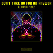 Don't Take No for an Answer by Claudio Fiore