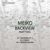 Backview, Pt. 2 by Meiko