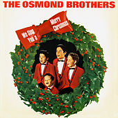We Sing You a Merry Christmas by Osmond Brothers