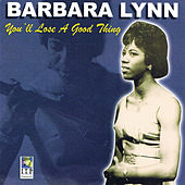 You'll Lose a Good Thing de Barbara Lynn