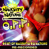 O.P.P. - Best of Naughty by Nature by Naughty By Nature