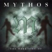 Mythos the Dark Side Of by Stefan Kaske