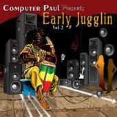 Computer Paul Presents Early Jugglin Vol. 2 de Various Artists