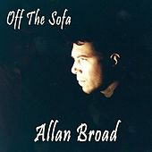 Off the Sofa by Allan Broad