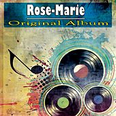 Rose-Marie (Original Album) de Julie Andrews