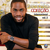Insensato Coração Internacional - Vol.2 de Various Artists