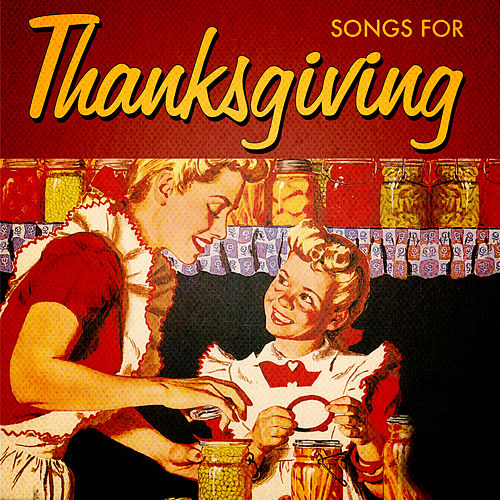 Songs for Thanksgiving by Various Artists