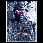Sun Ra and His Band from Outer Space Space Aura by Sun Ra