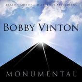Monumental - Classic Artists - Bobby Vinton by Bobby Vinton