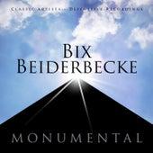 Monumental - Classic Artists - Bix Beiderbecke de Bix Beiderbecke