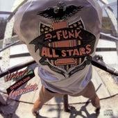 Urban Dancefloor Guerillas (Bonus Track Version) by P-Funk All Stars