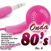Onda 80's Vol. 4 by Various Artists