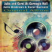 Julie and Carol At Carnegie Hall (Original Album) de Various Artists