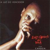 A Luz do Vencedor de Luiz Carlos da Vila