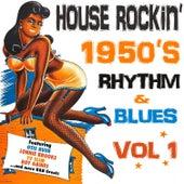 House Rockin' 1950s Rhythm & Blues, Vol. 1 de Various Artists