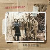 Rough Harvest von John Mellencamp
