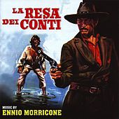 La resa dei conti (Original Motion Picture Soundtrack - Remastered) by Ennio Morricone
