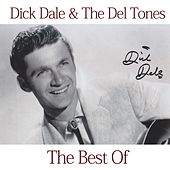 The Best of Dick Dale & His Del-Tones di Dick Dale & His Del-Tones