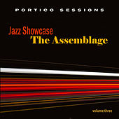 Jazz Showcase: The Assemblage, Vol. 3 by Various Artists