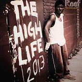 High Life 2013 by Reef the Lost Cauze