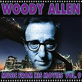 Woody Allen - Music from His Movies, Vol. 9 de Various Artists
