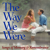 The Way We Were: Songs of Memory and Remembrance de Various Artists