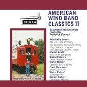 American Wind Band Classics II by Eastman Wind Ensemble