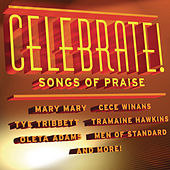 Celebrate! Songs Of Praise by Various Artists