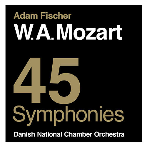 Mozart: 45 Symphonies by Danish National Chamber Orchestra