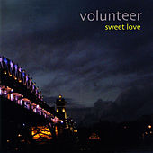 Sweet Love EP de Volunteer