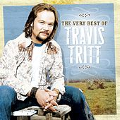 The Very Best Of Travis Tritt by Travis Tritt