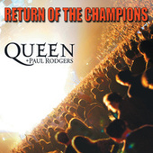 Return Of The Champions by Queen