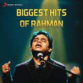 Biggest Hits of Rahman de A.R. Rahman