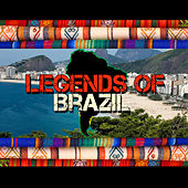 Legends of Brazil by Various Artists