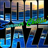 Cool Jazz: Summer Chillin' (Remastered) von Various Artists