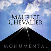 Monumental - Classic Artists - Maurice Chevalier de Maurice Chevalier