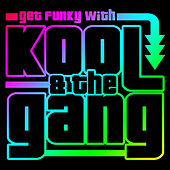 Get Funky with Kool & The Gang de Kool & the Gang