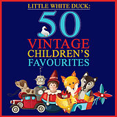 Little White Duck: 50 Vintage Children's Favourites by Various Artists