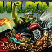 Full Blast Fuckery de Wilson