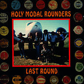 Last Round by The Holy Modal Rounders
