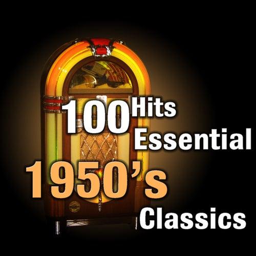 100 Hits: Essential 1950's Classics de Various Artists