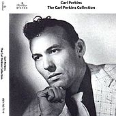 The Carl Perkins Collection fra Carl Perkins
