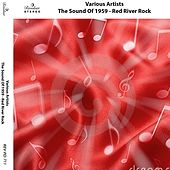 The Sound of 1959 - Red River Rock de Various Artists